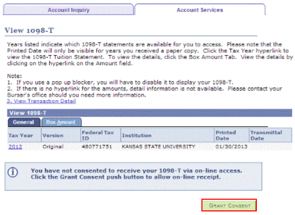 to elect to view your 1098t tuition statement online in ksis in the accounts services section click grant consent